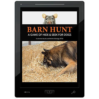 Barn Hunt - A Game of Hide & Seek for Dogs - E-Book