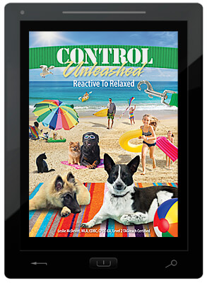 Control Unleashed® Book 3: Reactive to Relaxed - E-Book