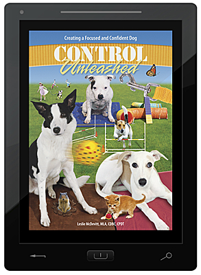 Control Unleashed® Book 1: Creating a Focused and Confident Dog - E-Book