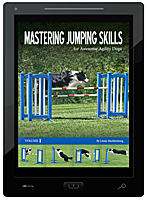 Mastering Jumping Skills for Awesome Agility Dogs E-Book