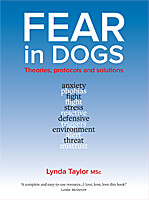 Fear in Dogs - Theories, Protocols and Solutions