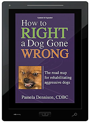 How to Right a Dog Gone Wrong - Updated & Expanded Version - E-Book