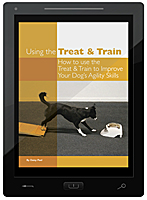 Using the Treat & Train to Improve Your Agility Training E-Book